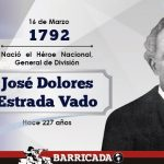 Legado histórico y patriótico del General de División José Dolores Estrada Vado